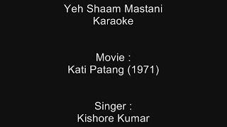 Yeh Shaam Mastani - Karaoke - Kati Patang (1971) - Kishore Kumar