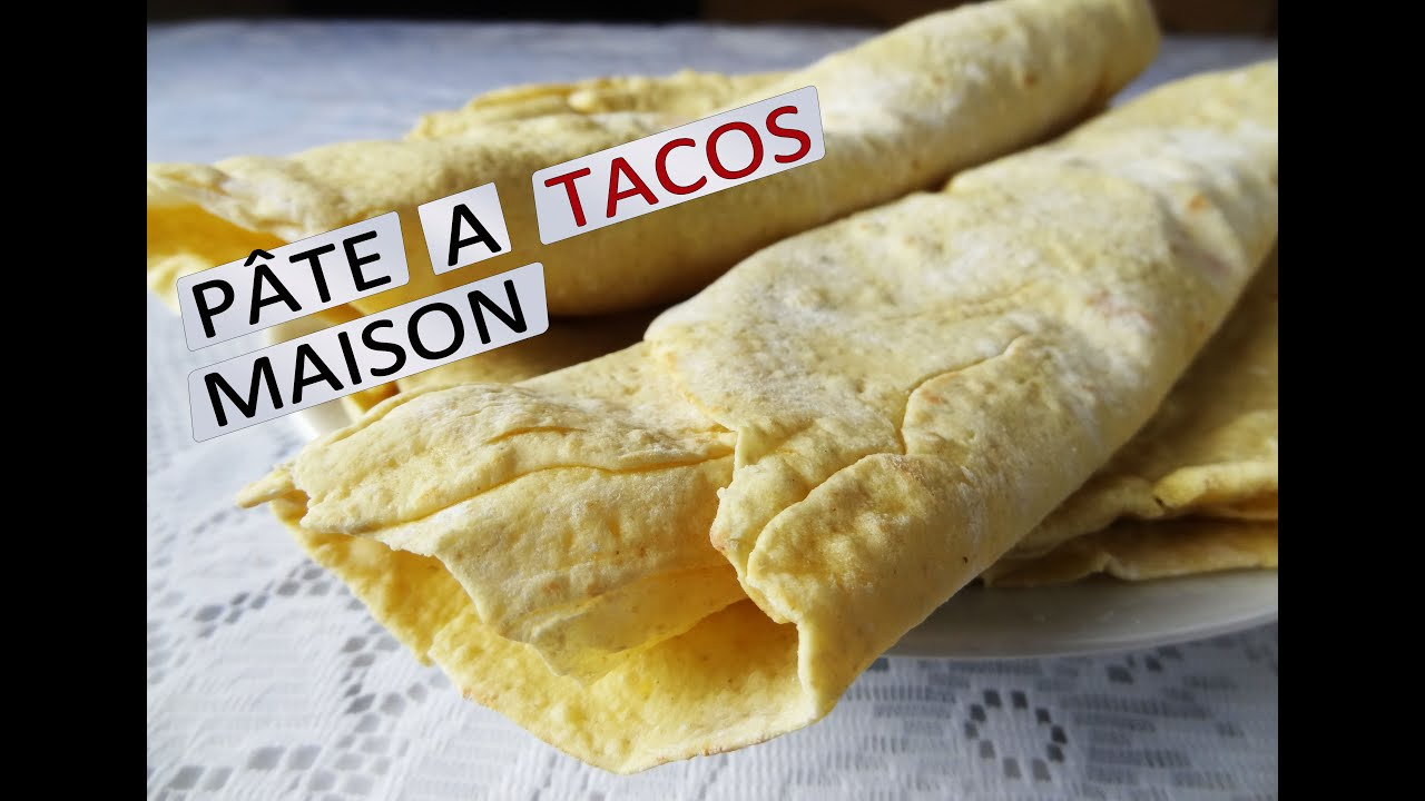 Comment faire de la p te tacos fajitas tortillas maison - Comment faire des tortillas ...