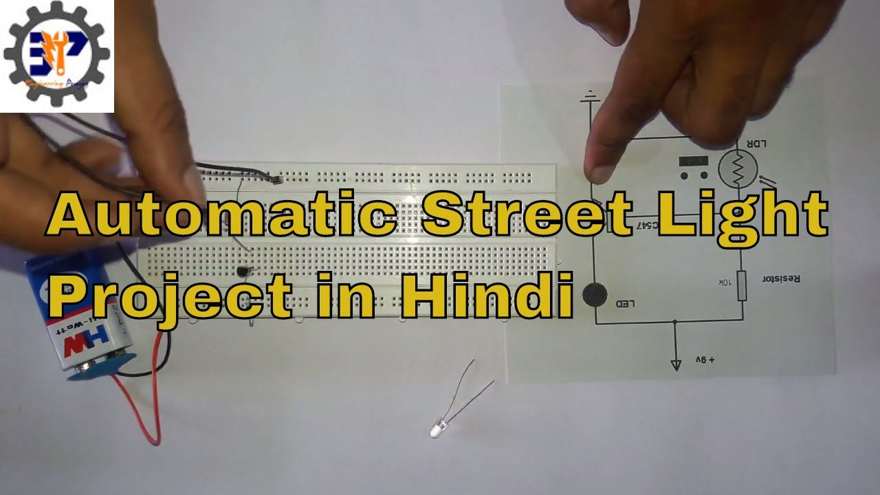 Automatic Day Night Street Light LDR Project on Breadboard in Hindi ...