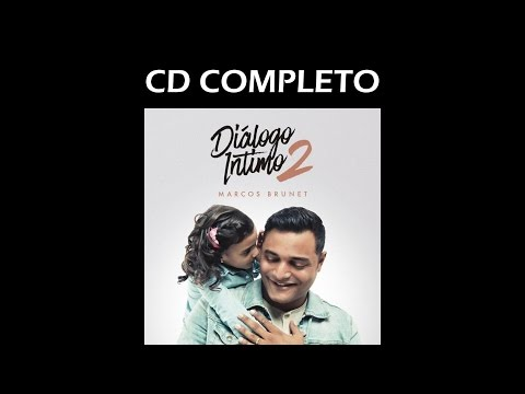 Marcos Brunet  - Diálogo Intimo 2 (Disco Completo)