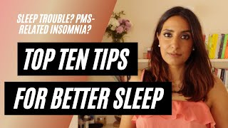 SUFFER FROM PMS-RELATED INSOMNIA | TRY MY TOP TEN TIPS FOR BETTER SLEEP | KESAR ANDREWS