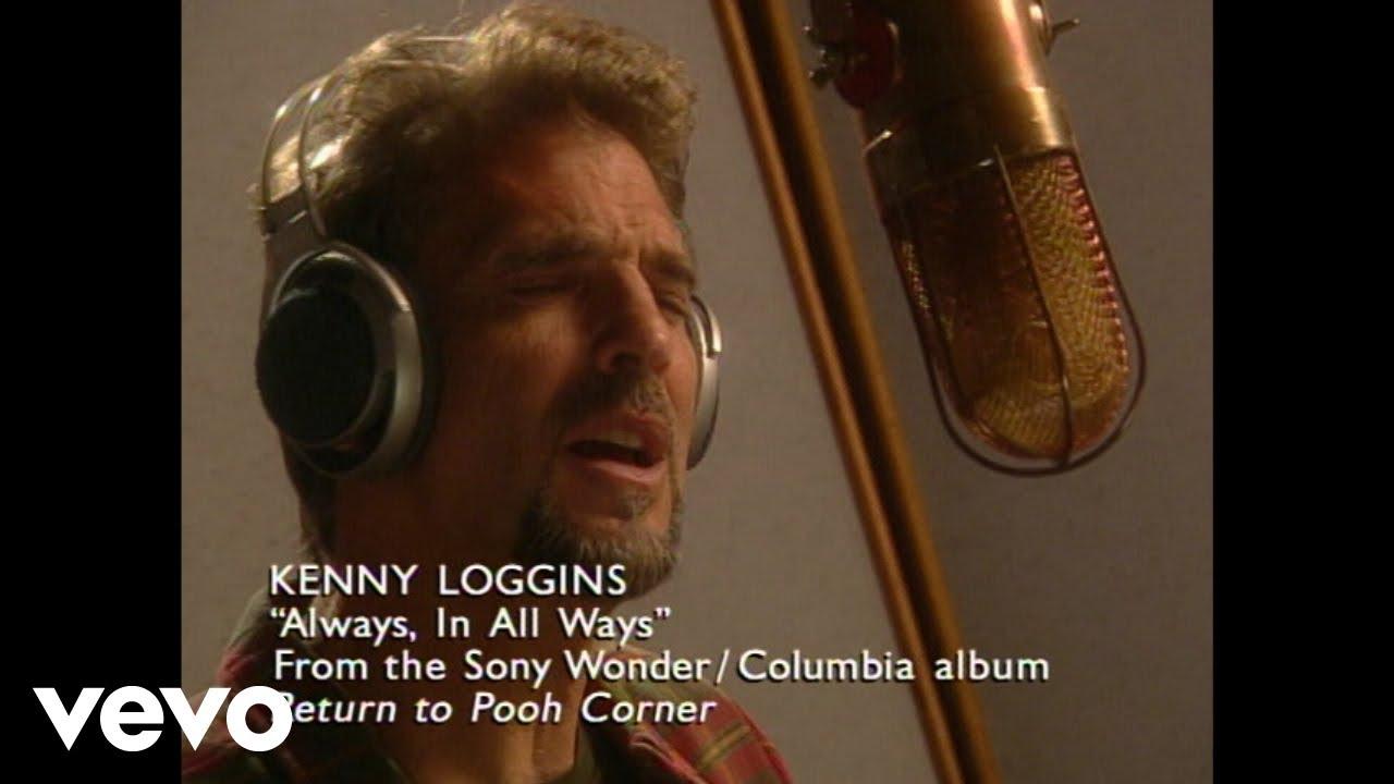 kenny-loggins-always-in-all-ways-kennylogginsvevo