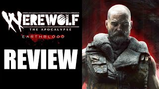 Werewolf: The Apocalypse – Earthblood Review - The Final Verdict (Video Game Video Review)