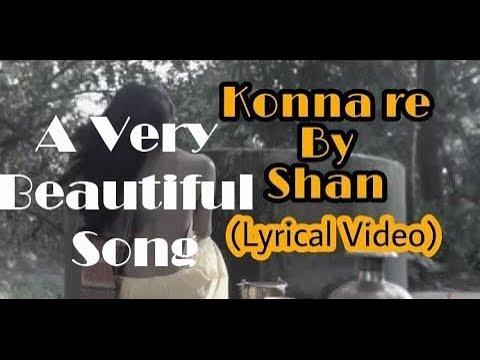 Konna Re | Shan | (Remake Bangla Lyrics) Bangla new song 2017
