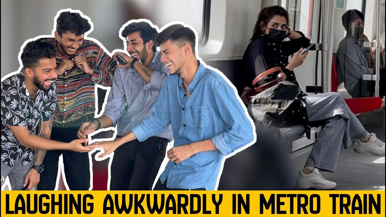 Laughing Awkwardly & Making People Laugh in Metro Train | Prank in Pakistan