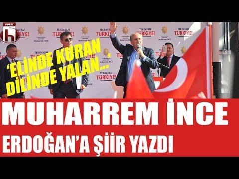 Muharrem İnce Erdoğan'a şiir yazdı: Elinde Kuran, dilinde yalan...