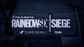 RAINBOW SIX® SIEGE SHAREfactory Theme