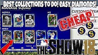 BEST COLLECTIONS TO DO IN DIAMOND DYNASTY! GET AMAZING DIAMOND PLAYERS FOR CHEAP! MLB The Show 18