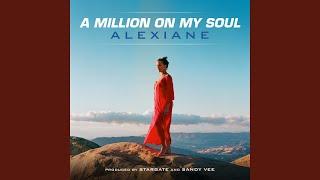 A Million On My Soul Radio Edit