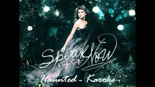 Taylor Swift - Haunted - Karoke/Instrumental