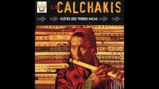 Los Calchakis - Himno al Sol