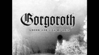 Gorgoroth - Under the Sign of Hell - The Rite of Infernal Invocation