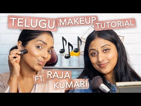 Makeup Tutorial in TELUGU ft. Raja Kumari!...