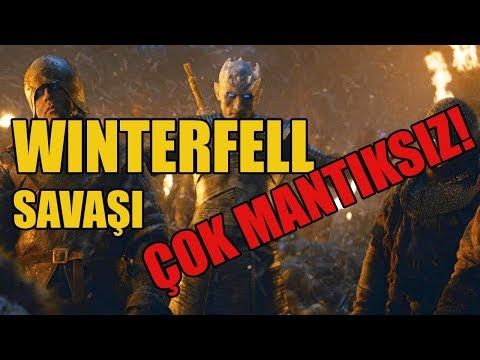 WINTERFELL SAVAŞI MANTIK HATALARI   Game of Thrones  8. Sezon 3. Bölüm