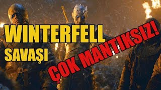 WINTERFELL SAVAŞI MANTIK HATALARI | Game of Thrones  8. Sezon 3. Bölüm
