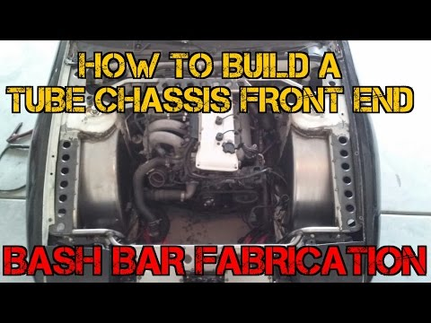 TFSS: How To Build A Tube Chassis Front End - Bash Bar Fabrication