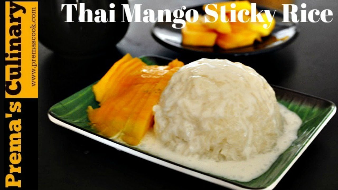 Mango Sticky Rice Recipe Made Without Rice Cooker Easy Method Of Making Thai Sticky Rice Youtube
