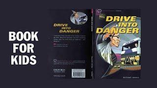 Drive into Danger - CHUYẾN XE NGUY HIỂM - HỌC CÙNG CON - AUDIOBOOK CHO BÉ