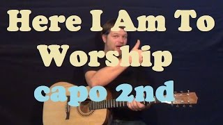 Here I Am To Worship (Chris Tomlin) Guitar Lesson Easy Strum How to Play Our God Tutorial Capo 2nd