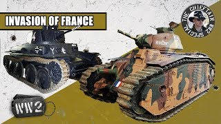 Armoured Vehicles of the Invasion of France 1940, by The Chieftain - WW2 Special
