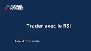 Trader avec le RSI Forex !