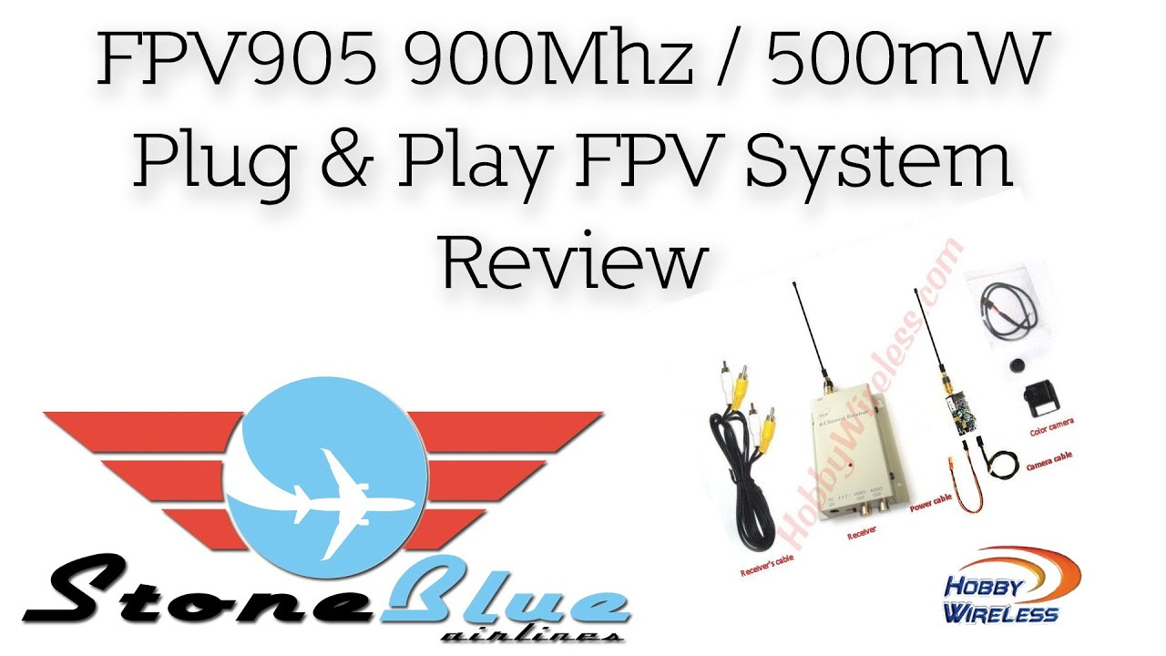 FPV905 Plug Play 900Mhz 500mW FPV System From Hobby Wireless