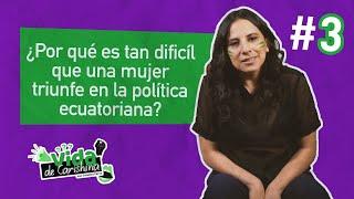 Vida de Carishina Ep. 3 - La participación de las mujeres (Violencia Política)
