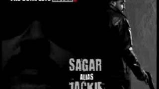 Sagar Alias Jacky New  Trailer Music- 'No Matter What U Say'