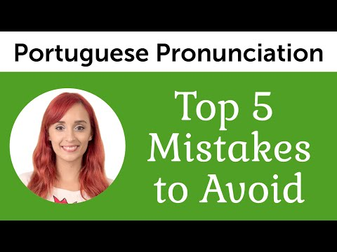 Top 5 Brazilian Portuguese Mistakes to Avoid – Ultimate Portuguese Pronunciation Guide