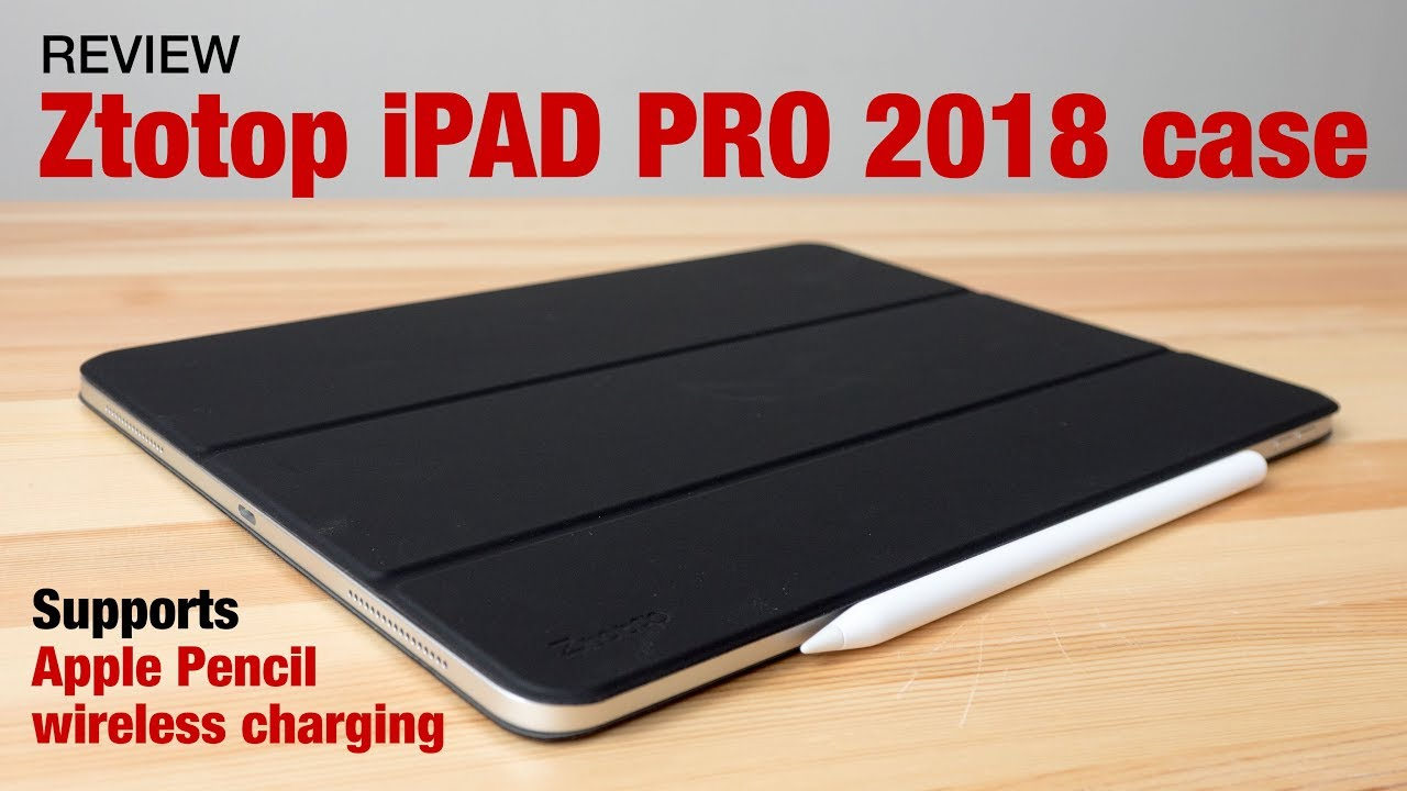 sneakers for cheap 35bfc 1ace5 iPad Pro 2018 magnetic case from Ztotop (review)