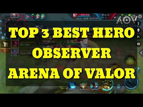 TOP 3 BEST HERO OBSERVER ARENA OF VALOR