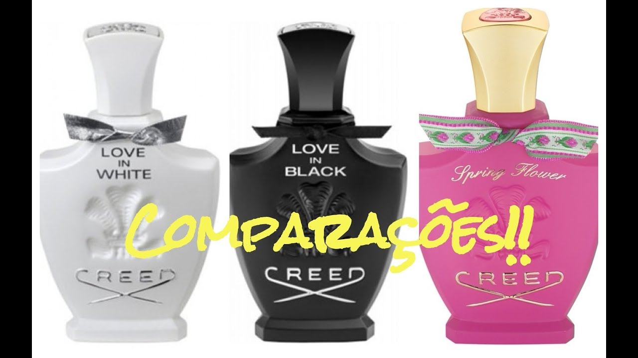Perfumes Creed Love In Black Love White E Spring Flower Youtube