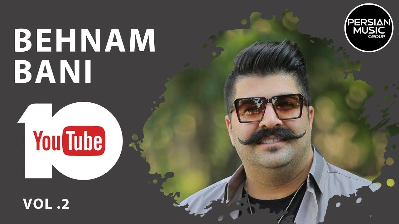 Download Behnam Bani - Best Songs - Vol. 2 ( بهنام بانی - 10 تا از بهترین آهنگ ها )
