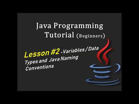 Java Programming Tutorial for Beginners - Variables, Data Types, and Java Naming Conventions thumbnail