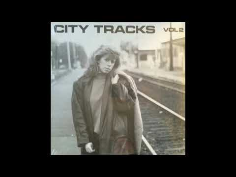 City Tracks Vol. 2 (1987) Full Album