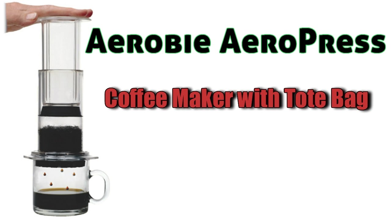 Aerobie Aeropress Coffee Maker With Tote Bag Review Youtube