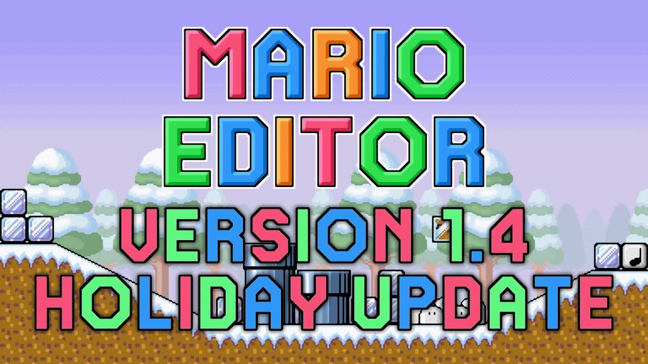 Mario Editor v1.4 Holiday Update
