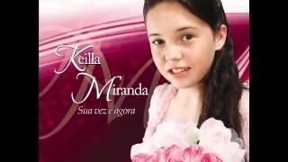 KEILLA MIRANDA - VOCÊ É CAMPEÃO