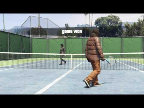 Grand Theft Auto V GTA V ONLINE tennis IM THE BOSS....
