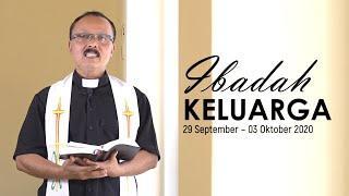 Ibadah Keluarga 29 September - 3 Oktober 2020