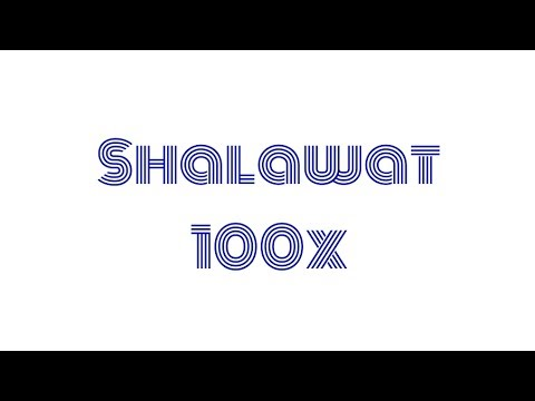 100X shalawat