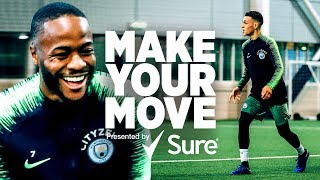 Raheem Sterling, Phil Foden & Danilo | Make Your Move presented by Sure