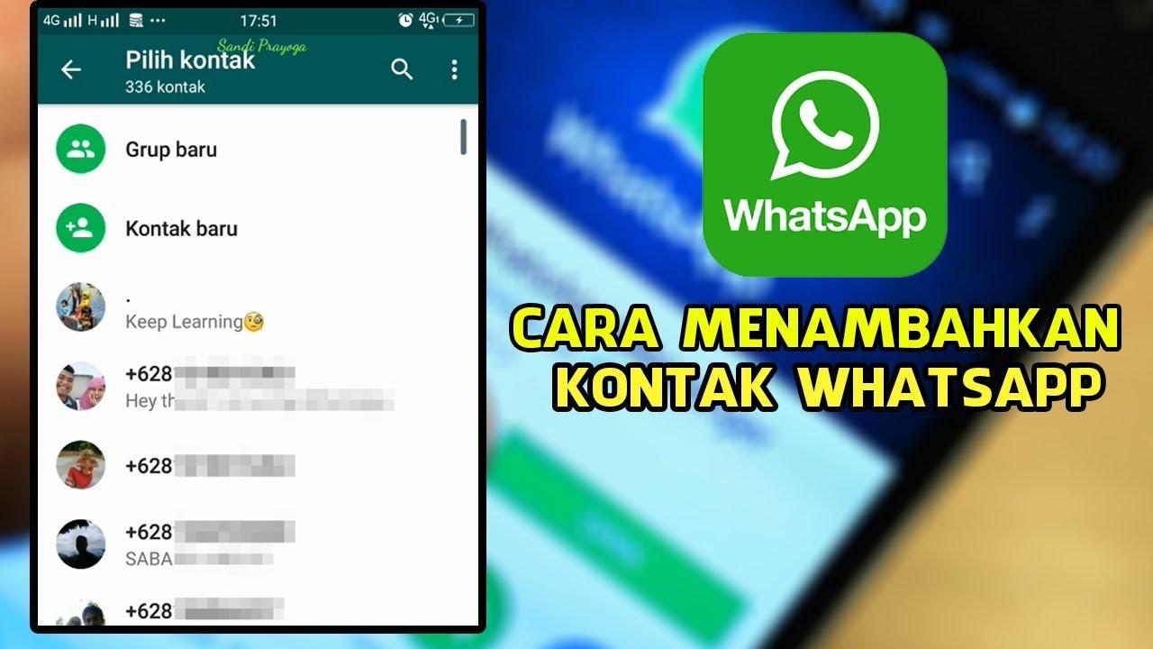 Cara Menambahkan Nomor Kontak Whatsapp Di Hp Android Youtube