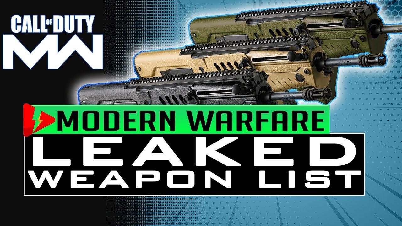 Modern Warfare WEAPONS LIST LEAKED GUN LIST WE KNOW - Call of Duty 2019