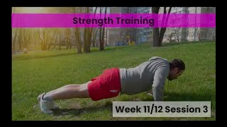 Strength - Week 11&12 Session 3