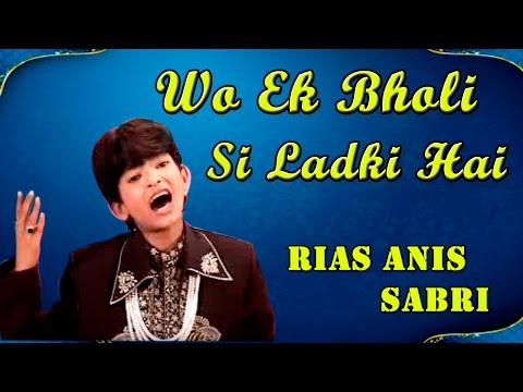Wo Ek Bholi Si Ladki Hai || Superhit Love Full Song's || HD Video 2015 || Rais Anis Sabri