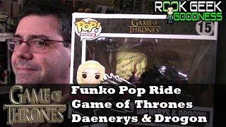 Funko Pop Ride Game of Thrones Daenerys and Drogon