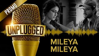 UNPLUGGED Promo – Mileya Mileya by Sachin – Jigar