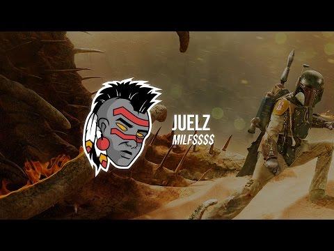 Juelz - MILF$$$$