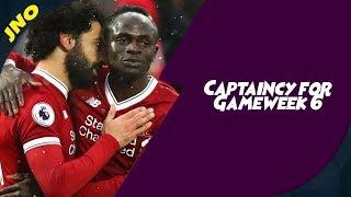 Fantasy Premier League - CAPTAINCY OPTIONS - FPL Gameweek 6